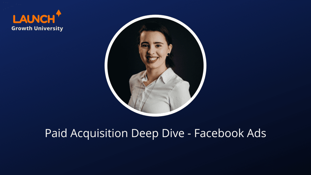 Paid Acquisition Facebook Ads