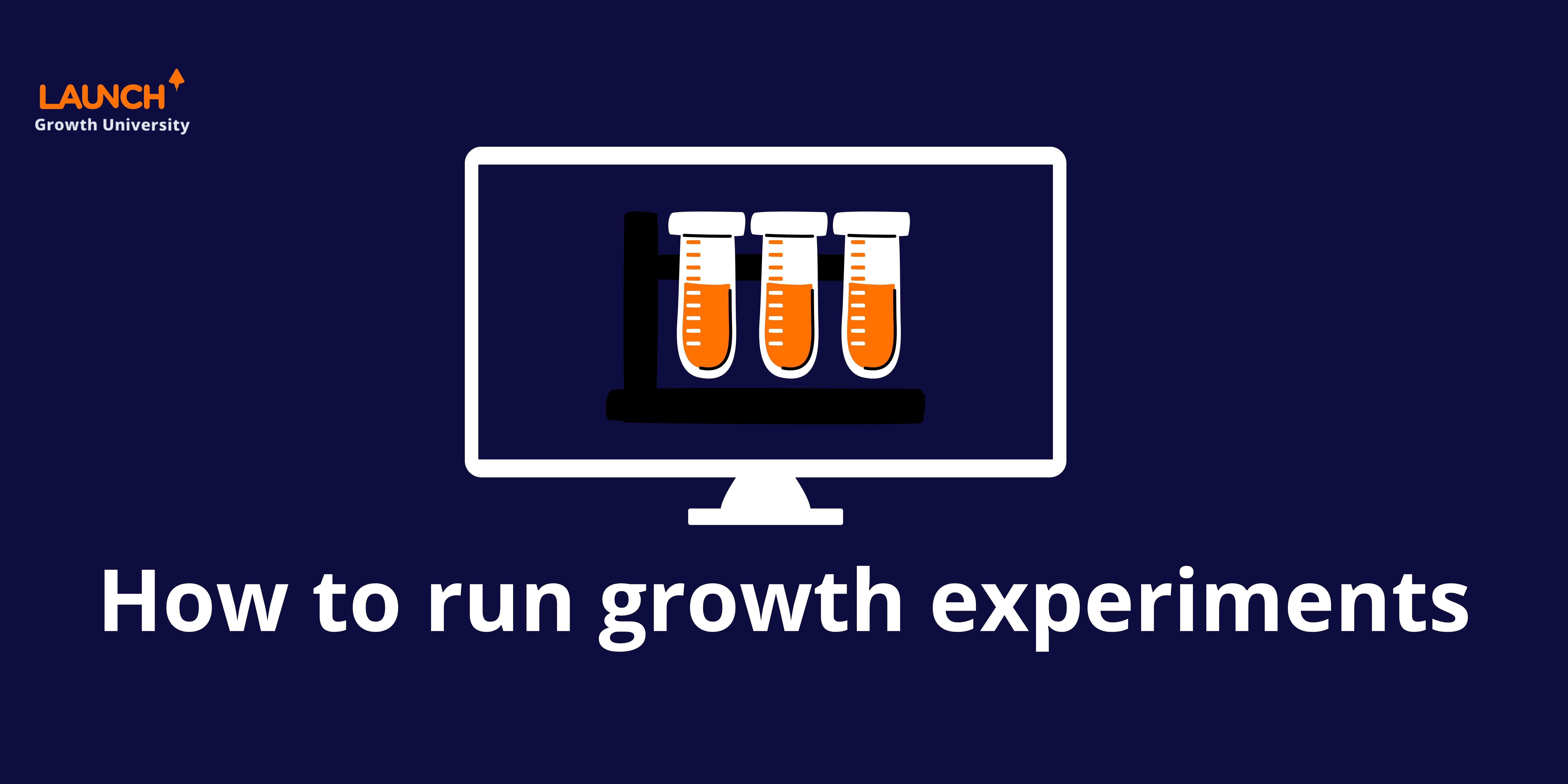 How to run growth experiments
